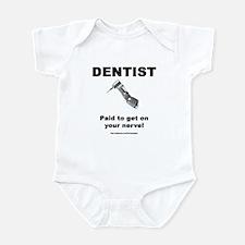 Dentist Infant Bodysuit