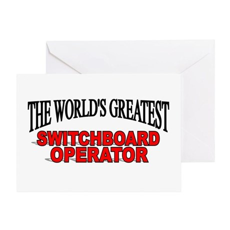 """The World's Greatest Switchboard Operator"" Greeti"