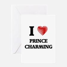 I love Prince Charming Greeting Cards