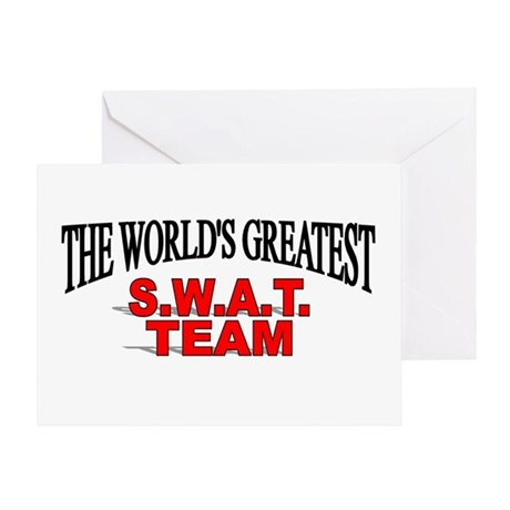 """The World's Greatest S.W.A.T. Team"" Greeting Card"