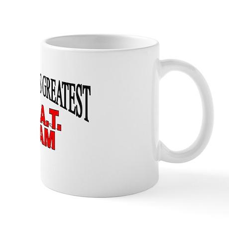 """""""The World's Greatest S.W.A.T. Team"""" Mug"""
