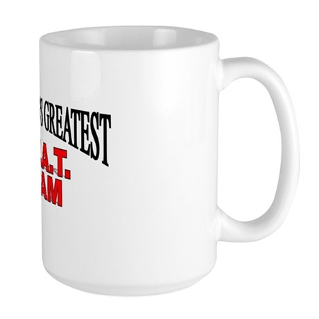"""The World's Greatest S.W.A.T. Team"" Large Mug"
