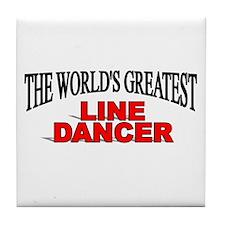 """The World's Greatest Line Dancer"" Tile Coaster"