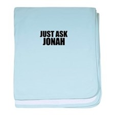 Just ask JONAH baby blanket