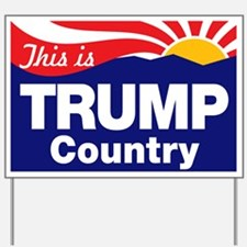 This Is Trump Country Yard Sign