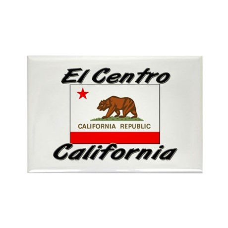 El Centro California Rectangle Magnet