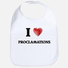 I Love Proclamations Bib