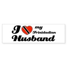 I love my Trinidadian Husband Bumper Bumper Sticker