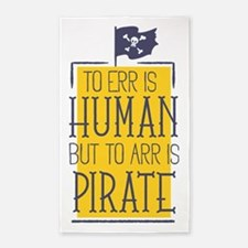 To Arr Is Pirate Area Rug