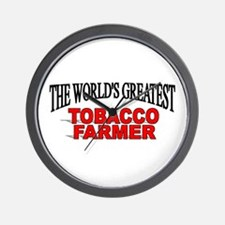 """The Worlds Greatest Tobacco Farmer"" Wall Clock"