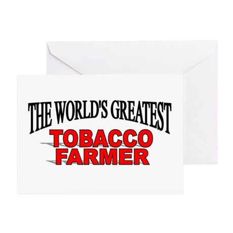 """The Worlds Greatest Tobacco Farmer"" Greeting Card"