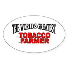 """The Worlds Greatest Tobacco Farmer"" Decal"