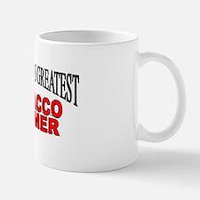 """""""The Worlds Greatest Tobacco Farmer"""" Mug"""