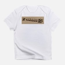 2 CRAZEE Logo Infant T-Shirt