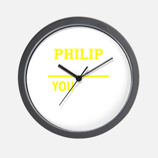 PHILIP thing, you wouldn't understand! Wall Clock