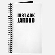 Just ask JARROD Journal