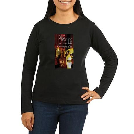 Big Stories Women's Long Sleeve Dark T-Shirt