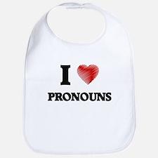I Love Pronouns Bib