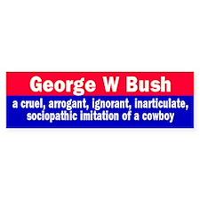 CRUEL GEORGE Bumper Bumper Sticker