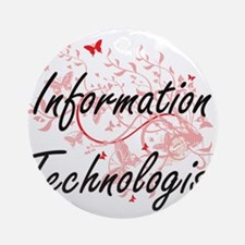 Information Technologist Artistic J Round Ornament