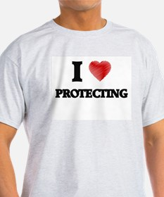 I Love Protecting T-Shirt