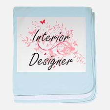 Interior Designer Artistic Job Design baby blanket