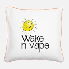 Wake -n- vape Square Canvas Pillow