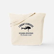 Scuba Diving Choose Me Tote Bag