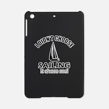 Sailing Choose Me iPad Mini Case
