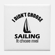 Sailing Choose Me Tile Coaster