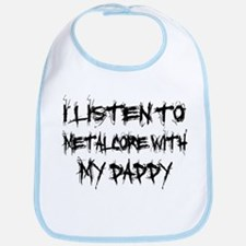 Metalcore With My Daddy Bib