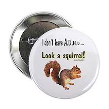 ADHD Squirrel Button