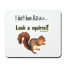 ADHD Squirrel Mousepad
