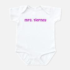 Mrs. Tierney  Infant Bodysuit