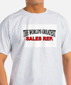 """""""The World's Greatest Sales Rep."""" T-Shirt"""