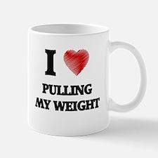 I Love Pulling My Weight Mugs
