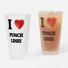 I Love Punch Lines Drinking Glass