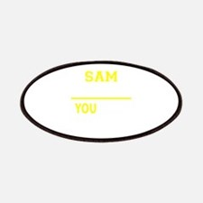 SAM thing, you wouldn't understand! Patch