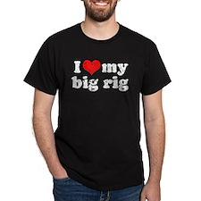 I love my Big Rig T-Shirt