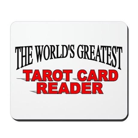 """The World's Greatest Tarot Card Reader"" Mousepad"