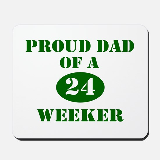 Proud Dad 24 Weeker Mousepad
