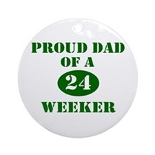 Proud Dad 24 Weeker Ornament (Round)
