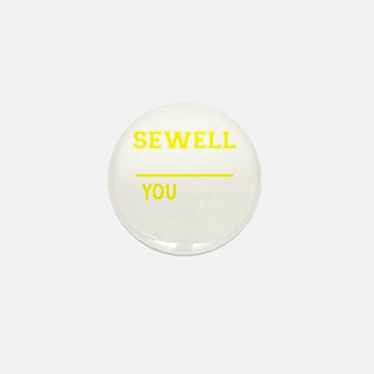 SEWELL thing, you wouldn't understand! Mini Button