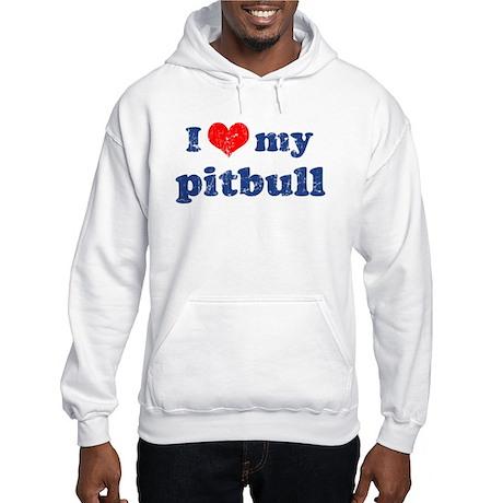 I love my Pitbull Hooded Sweatshirt