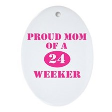 Proud Mom 24 Weeker Oval Ornament
