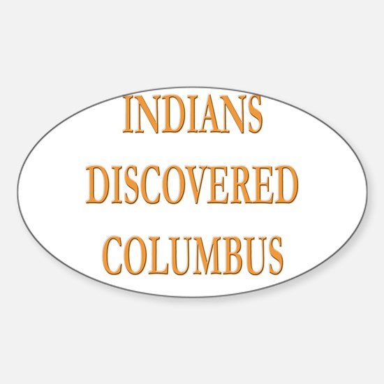 Indians Discovered Columbus Oval Decal