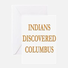 Indians Discovered Columbus Greeting Card