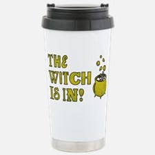 THE WITCH IS IN! Travel Mug