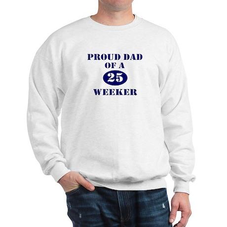 Proud Dad 25 Weeker Sweatshirt