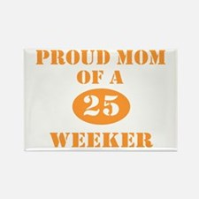 Proud Mom 25 Weeker Rectangle Magnet